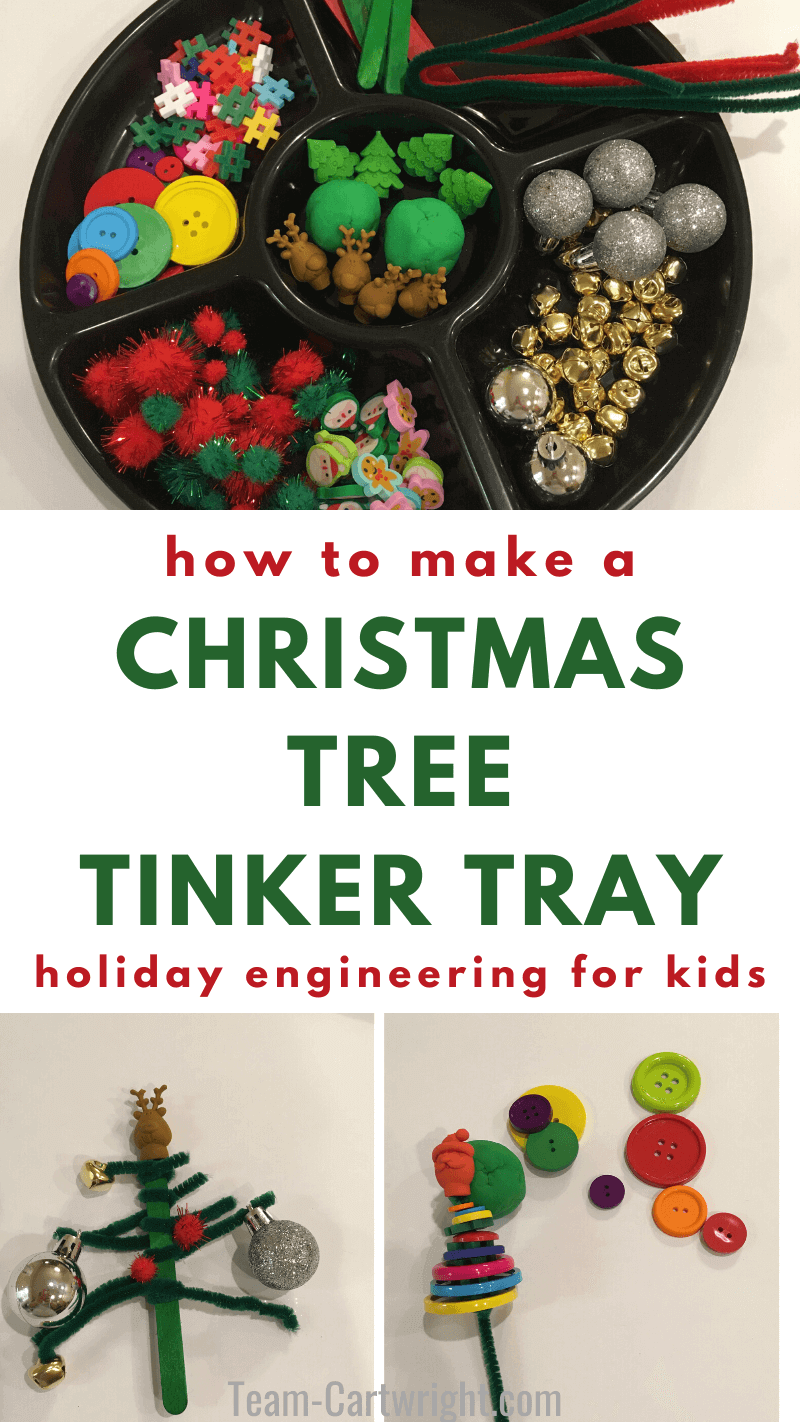 how to make a Christmas Tree Tinker Tray holiday engineering for kids with picture of tinker tray