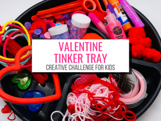 Text: Valentine Tinker Tray Creative Challenge for Kids Picture: tinker tray full of Valentine themed supplies
