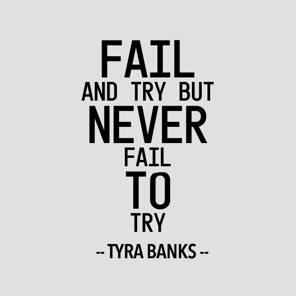 fail-and-try-but-never-fail-to-try
