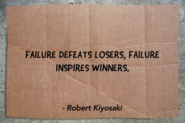 failure-defeats-losers-failure-inspires-winners