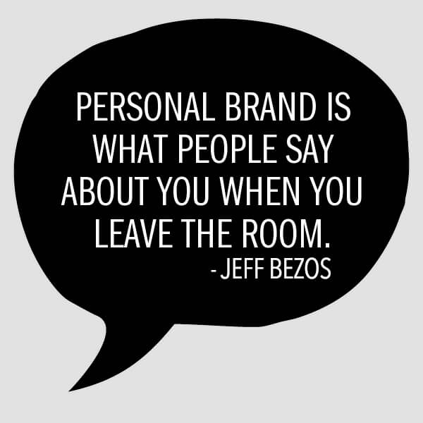 personal-brand-is-what-people-say-when-you-leave-the-room