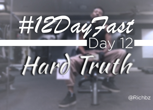 12 Day Fast - Day 12 - Hard Truth - Me at the Gym