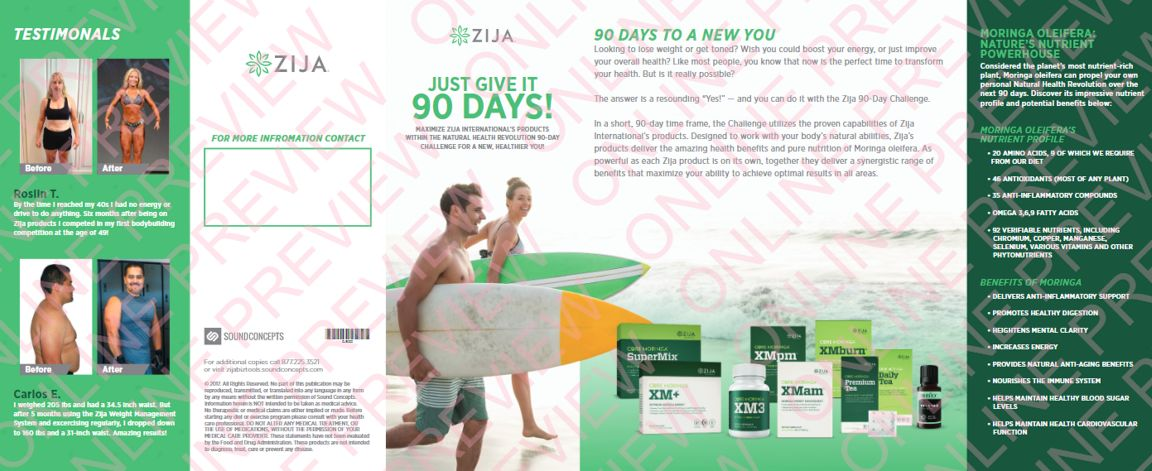 Zija Just Give it 90 Days
