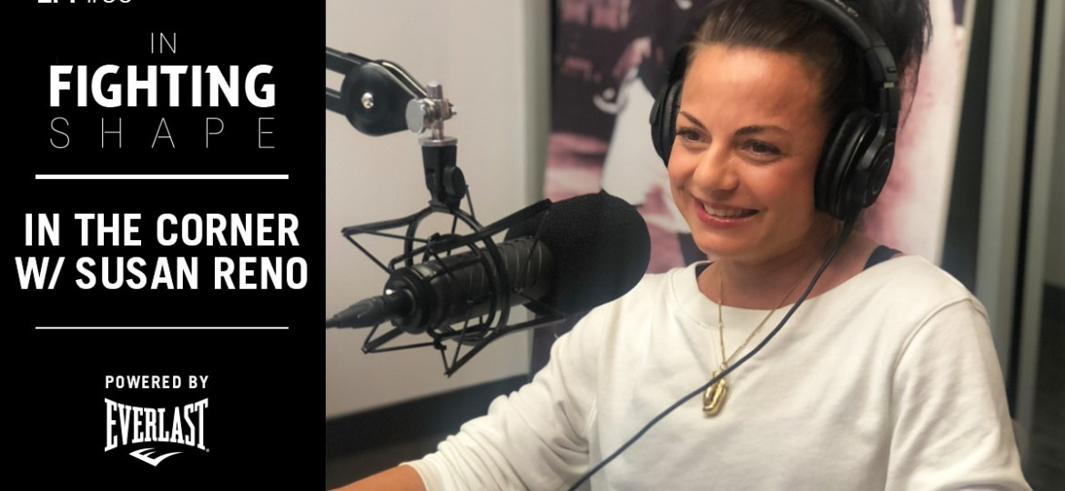 IFS Fitness Podcast Ep 66: In the Corner with Susan Reno