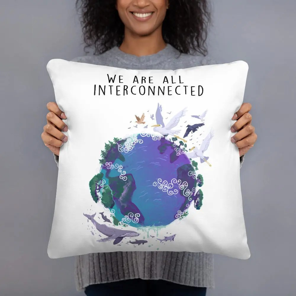 Throw Pillow: We Are All Interconnected