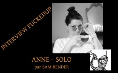 L'Interview de l'Artiste Anne – Solo, réalisée par Sam Bender !