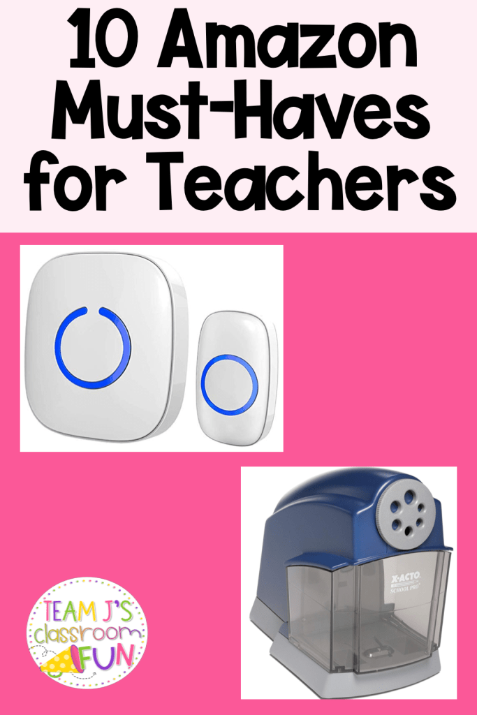 Long Pin for 10 Amazon Must-Haves for Teachers - includes picture of a wireless doorbell and a pencil sharpener.