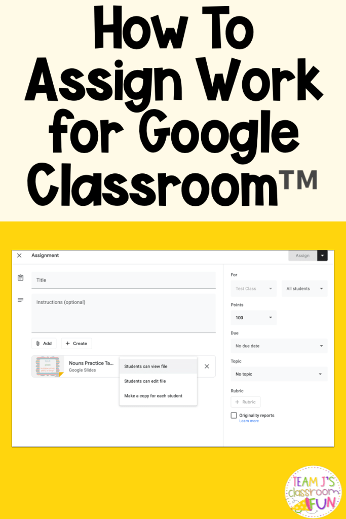 Pin image for How To Assign Work for Google Classroom