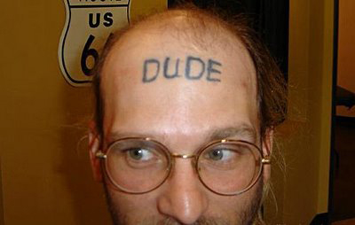 Terrible, and weird! Funny Dude forehead tattoo! Worst ever!