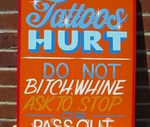 Tattoos Hurt Sign - Bad Tattoos America's Worst Tattoos Regrettable Awkward Stupid Ugliest Nasty Tats WTF Funny