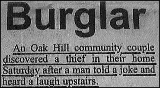 29 of the World's Stupidest Criminals ~ Thief Laughs at Joke ~