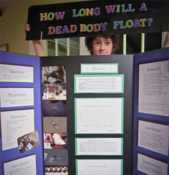 27 Funny Science Fairs with Projects that Rock! ~ How long will a dead body float middle school boy