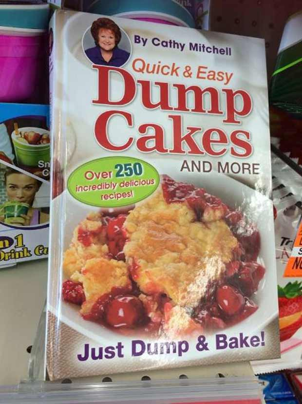 Why don't my Dump Cakes look that good?... ~~ 37 funny pics & memes cookbook