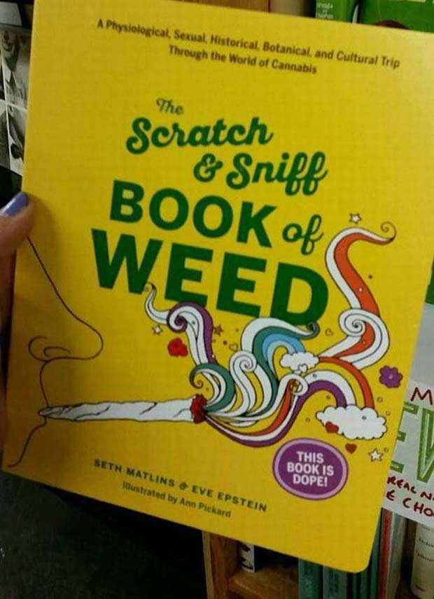The Scratch and Sniff Book of Weed