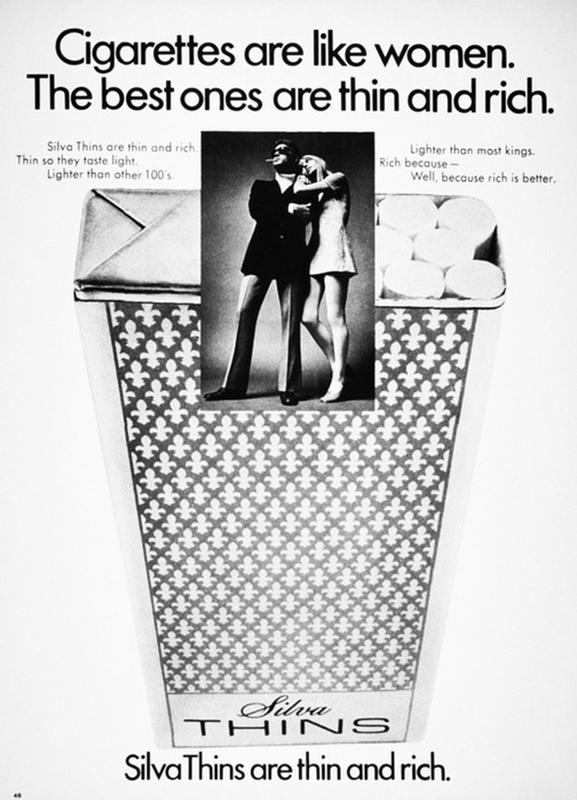 Thin and Rich Silva Thins Cigarettes ~ Sexist ads vintage and new