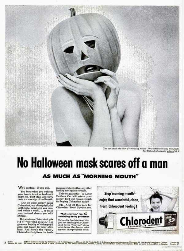 You're a monster! ~ Sexist ads vintage and new~ Chlorodent
