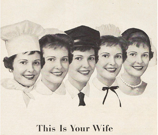 """They left out """"sex machine"""" ~ Sexist ads vintage and new ~ this is your wife"""