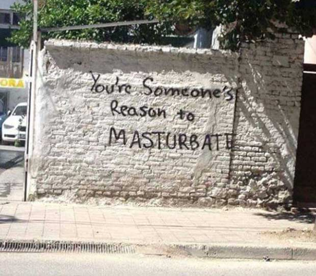 Now that I think about it...! I feel better! ~.~ funny pics & memes, graffiti, you're someone's reason to masturbate