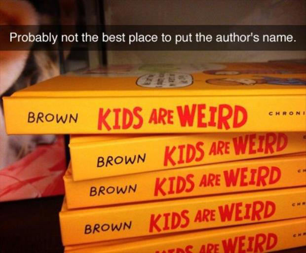 Accidentally Racist ~ authors name on book spine brown kids are weird funny snapchat
