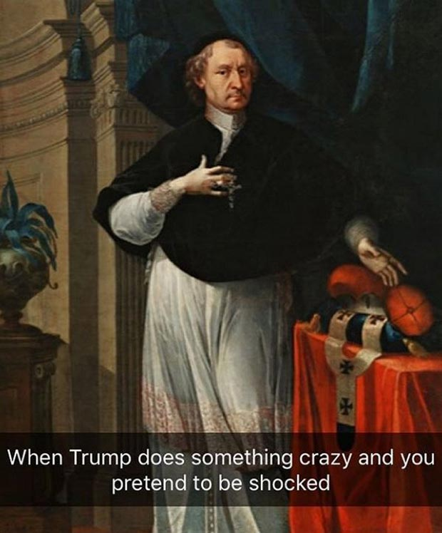 Best Art History Snapchat ~ when Donald Trump does something crazy