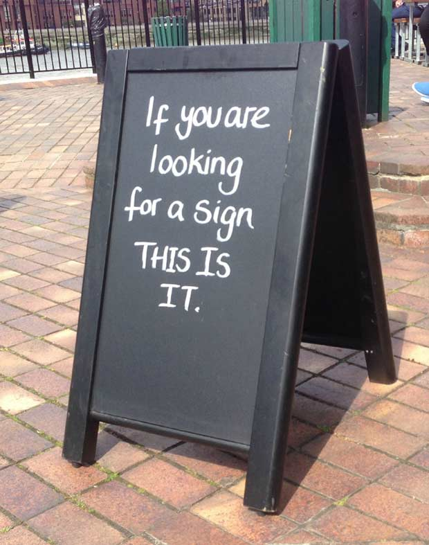 I finally found it~ ~ Funny Sidewalk Signs ~ If you're looking for a sign