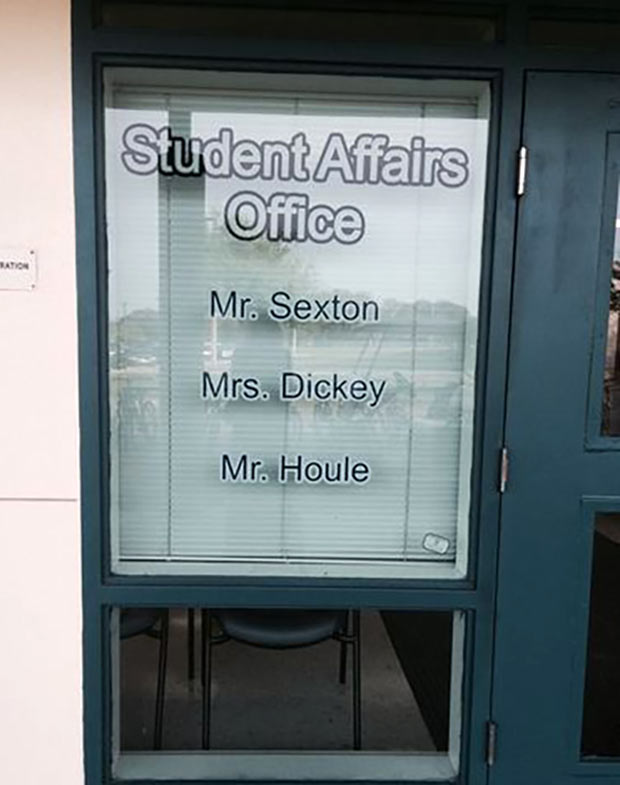I detect a pattern here... ~ Funny Name Fails ~ Student Affairs Office ~ Mr.s Sexton, Mrs. Dickey, Mr. Houle