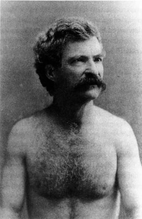 Ever wonder what Mark Twain looked like without a shirt? Well, fantasize no longer. Taken in 1883.