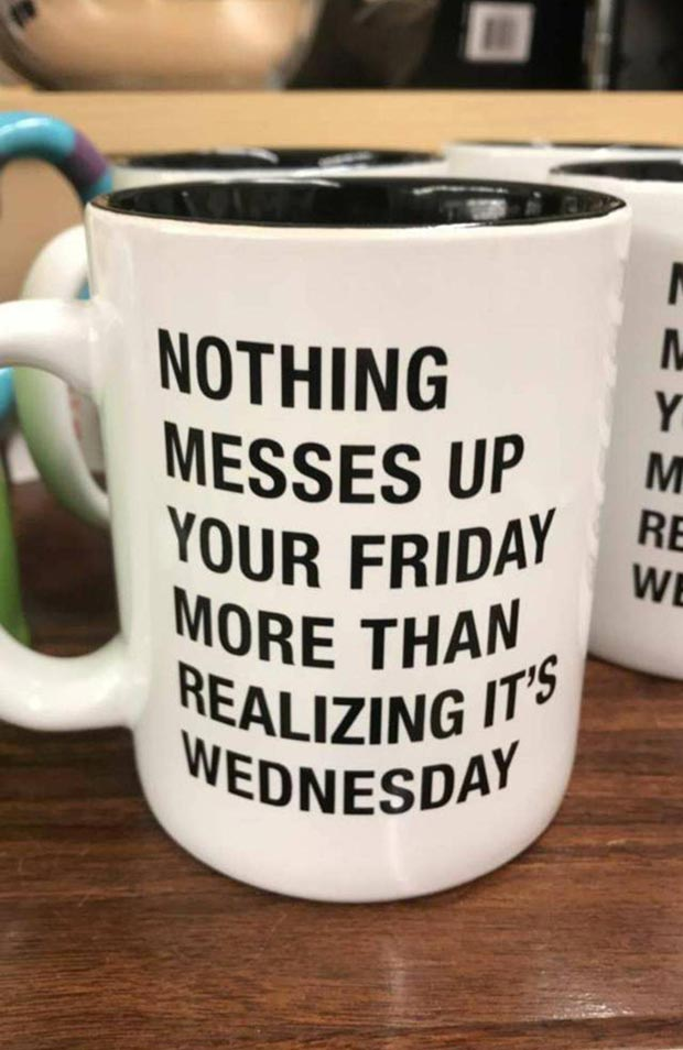 Inspirational Sayings Coffee Mug Nothing Messes Up Your Friday More That Funny Pics
