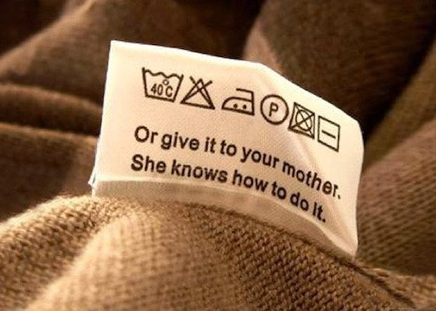 Clothing label washing instructions ~ give it to your mother ~ funny pics, funniest memes
