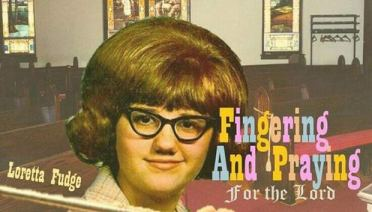 27 Bad Album Cover - The Worst of the Funny ~ Loretta Fudge Fingering and Praying for the Lord