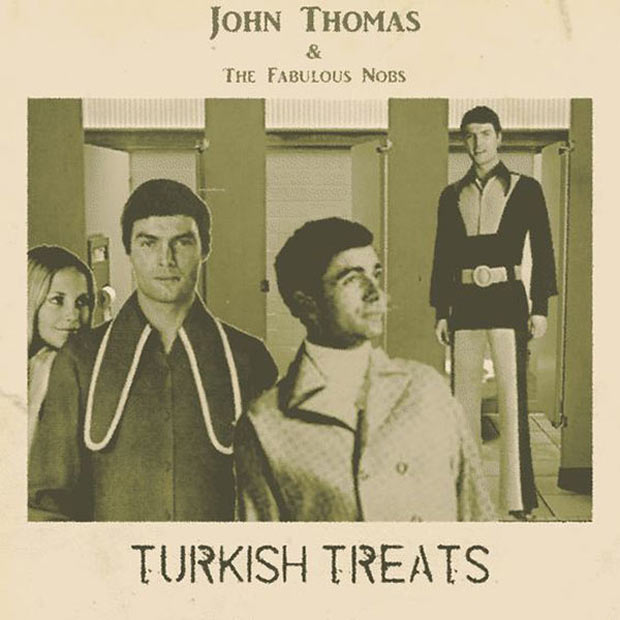 27 Bad Album Cover - The Worst of the Funny ~ John Thomas and the Fabulous Knobs Turkish Treats