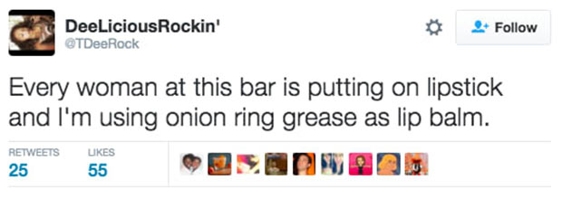 37 Things Only Women Get ~ onion ring grease, lipstick makeup