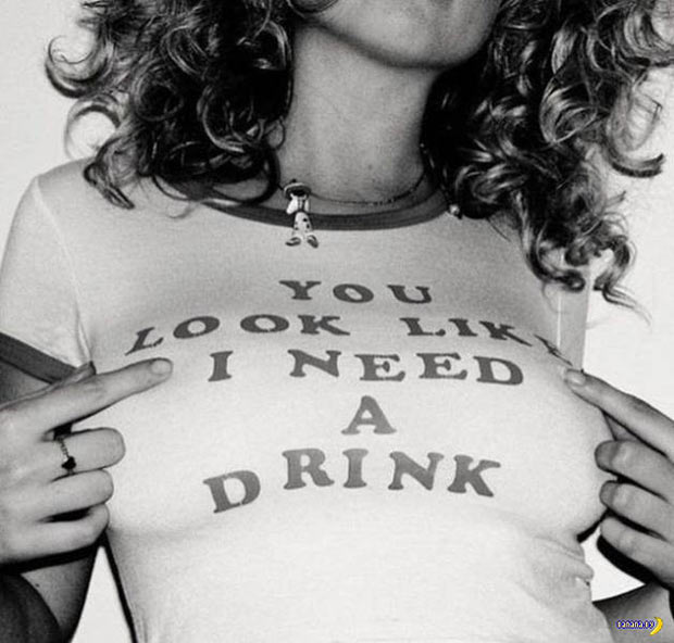 35 Funny Memes and Random Pics to Boost Your Humor Level... T-shirt sayings, you look like I need a drink