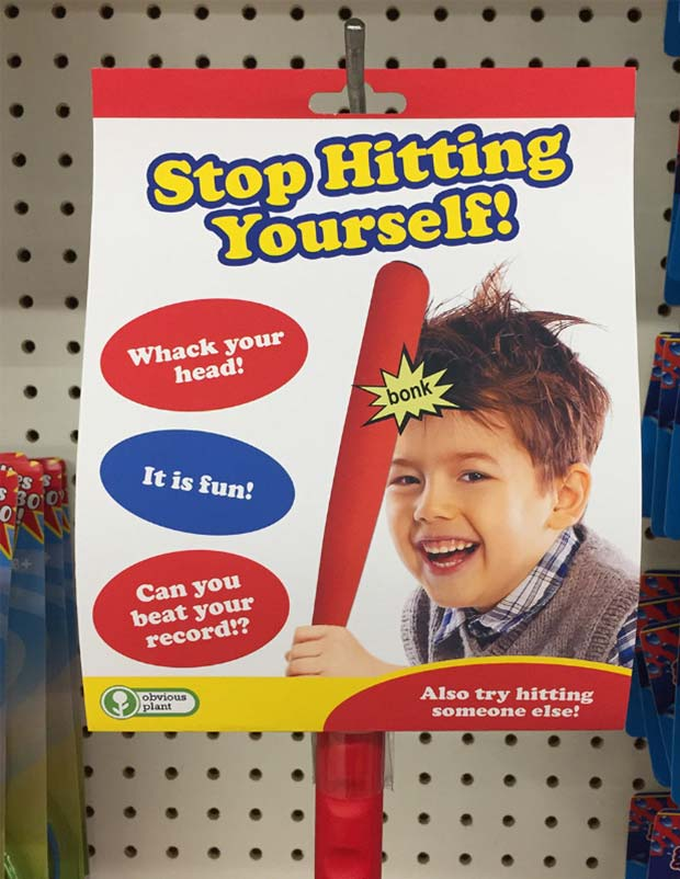 31 Hilarious Fake Toys Planted in Stores ~ stop hitting yourself