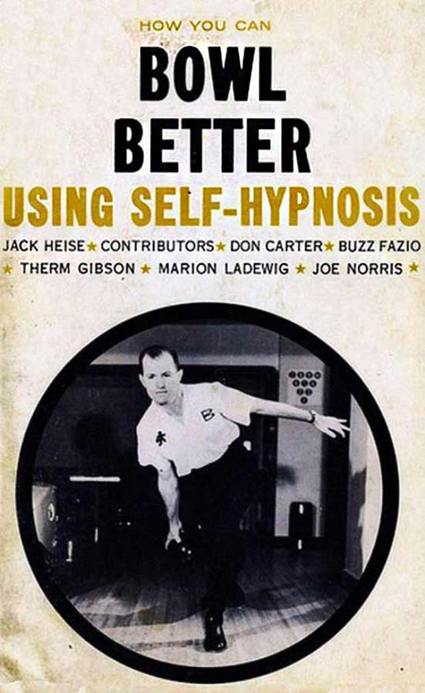 31 Best Memes and Funny Pics That'll Wet Your Eyeballs ~ vintage book, how to bowl better using self-hypnosis, vintage ads