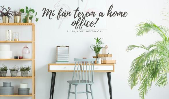 Mi fán terem a Home Office?