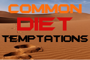Common Diet Temptations