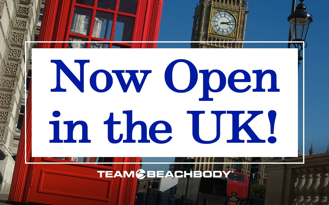 Team Beachbody in the UK is OPEN!