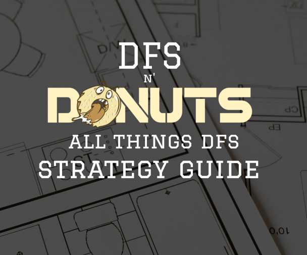 DFS Strategy Guide | Basic Principles to Building DFS Lineups