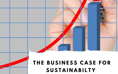 How to make your Business Case for Sustainability