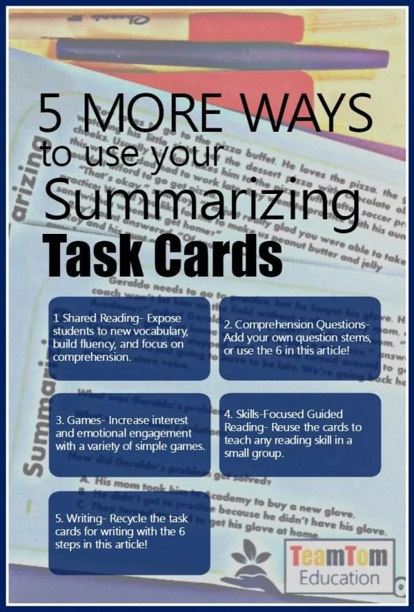 5 Ways To Teach With Summarizing Task Cards Teamtom Education