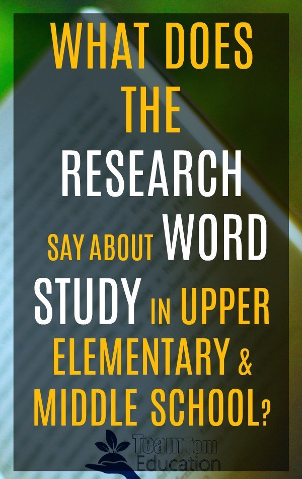 What works in middle school and upper elementary word study? Here's a quick research review for word study.