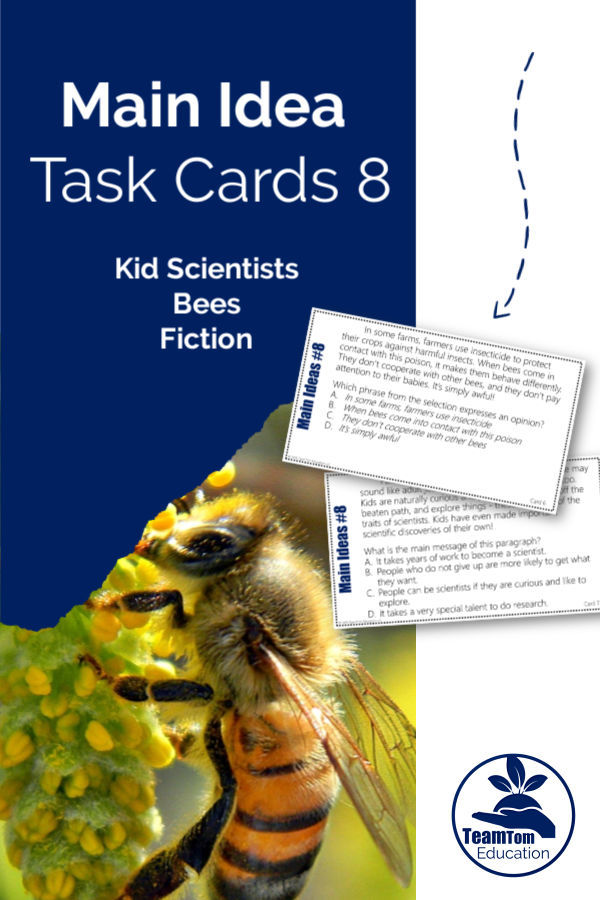 Main Idea Task Cards featuring bees, kid scientists, and fictional narratives. STAAR stems and aligned with new ELAR TEKS!