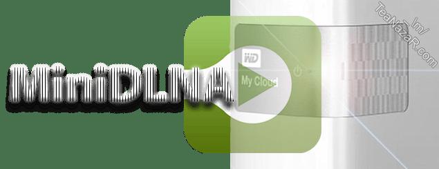 MiniDLNA v1.2.0 for WD My Cloud firmware V4
