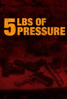 5 Lbs Of Pressure