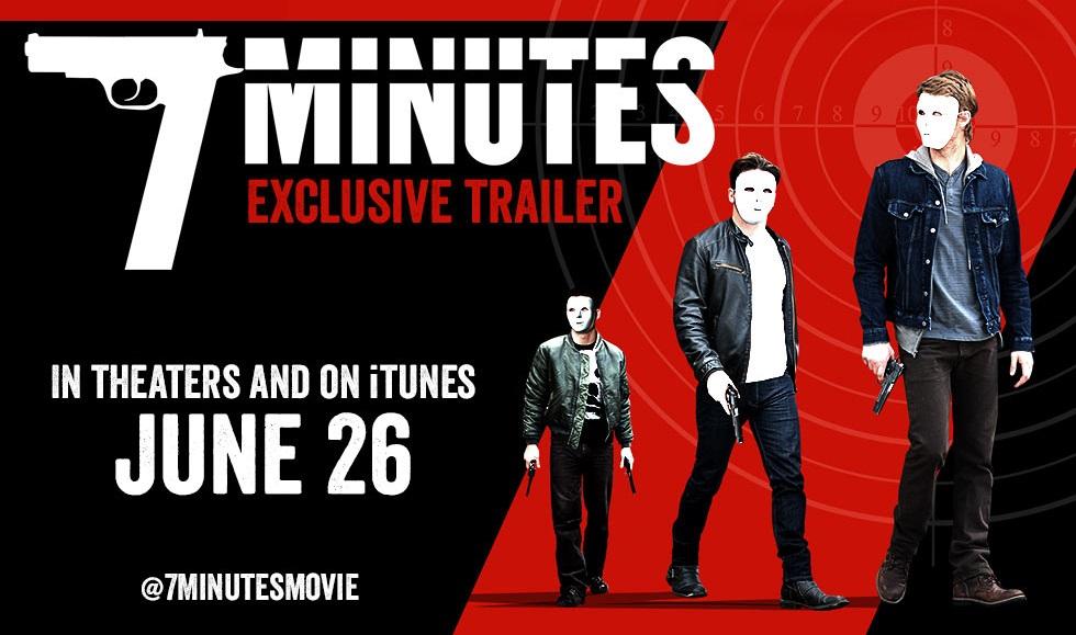 7 Minutes Movie Trailer
