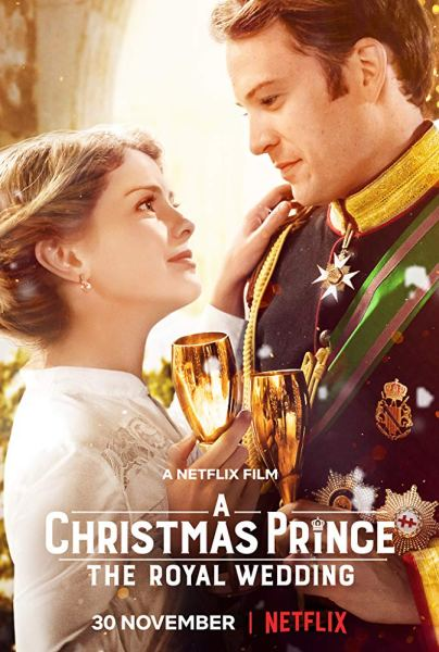 A Christmas Prince The Royal Wedding Movie Poster