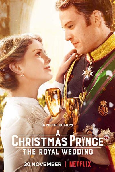 A Christmas Prince The Royal Wedding Movie Poster
