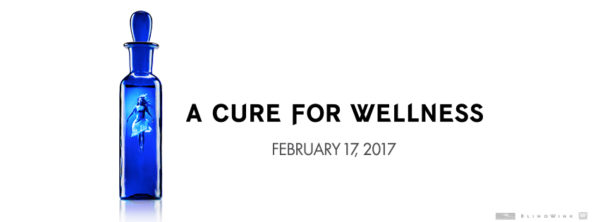 A Cure For Wellness Film directed by Gore Verbinski