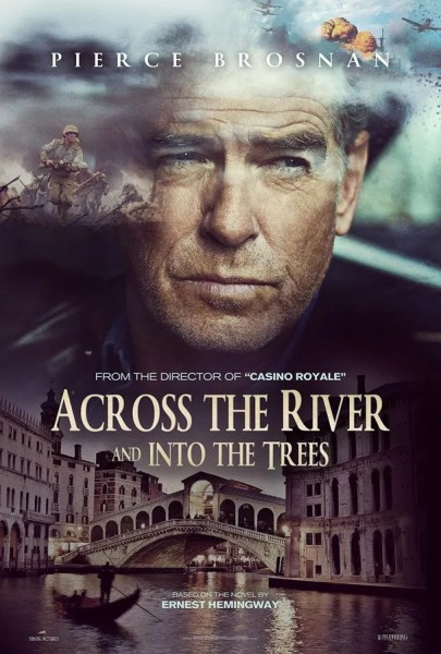 Accross The River And Into The Trees Teaser Poster
